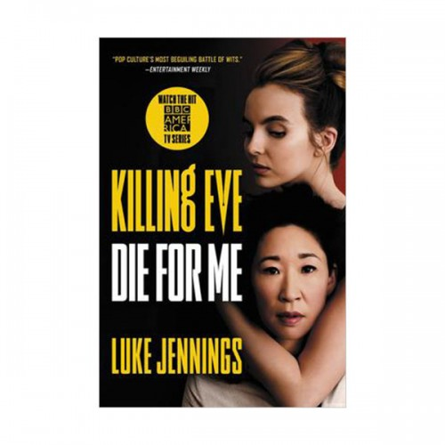Killing Eve #03 : Die for Me (Paperback)