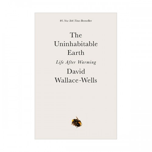 The Uninhabitable Earth: Life After Warming (Mass Market Paperback)