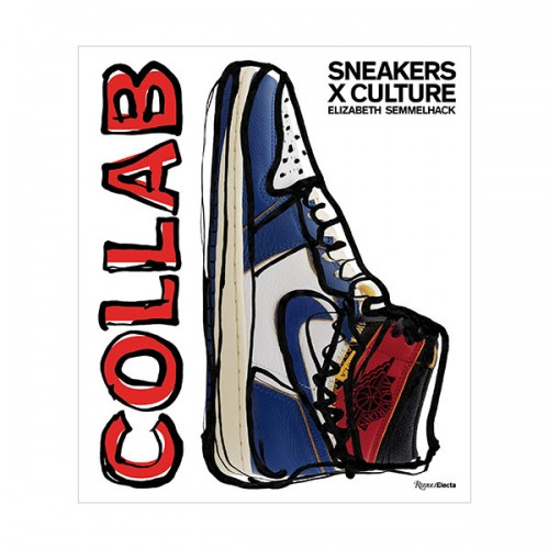 Sneakers x Culture : Collab (Hardcover)