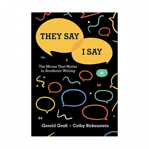 [AP Seminar] They Say / I Say: The Moves That Matter in Academic Writing 4th Edition (Paperback)