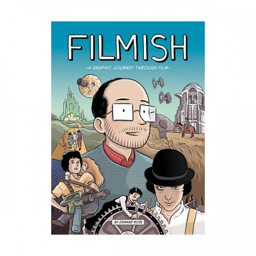 [Film As Literature] Filmish : A Graphic Journey Through Film (Paperback)