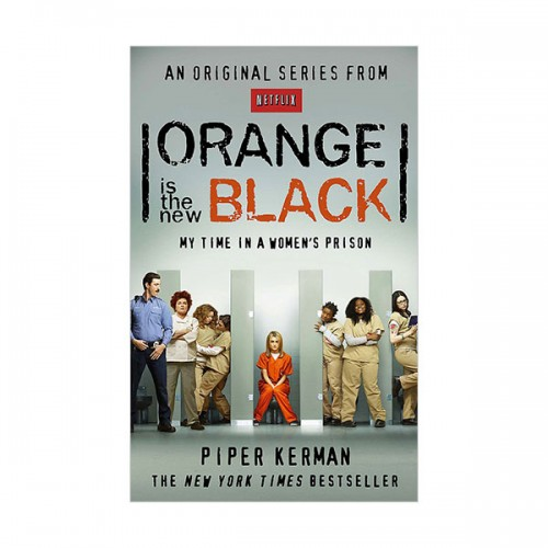 Orange Is the New Black : My Year in a Women's Prison (Paperback, 영국판)