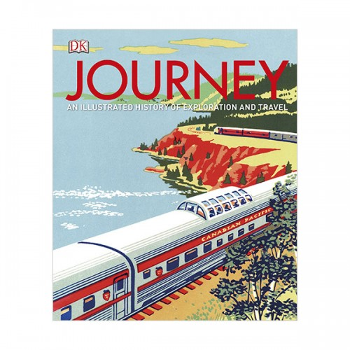 Journey : An Illustrated History of Travel (Hardcover, 영국판)