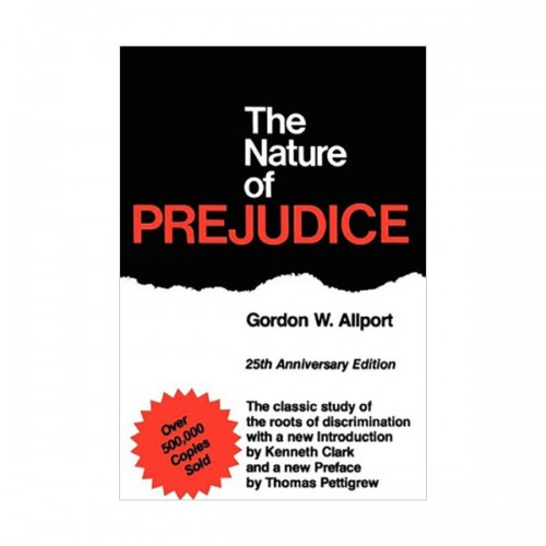 The Nature Of Prejudice : 25th Anniversary Edition (Paperback)