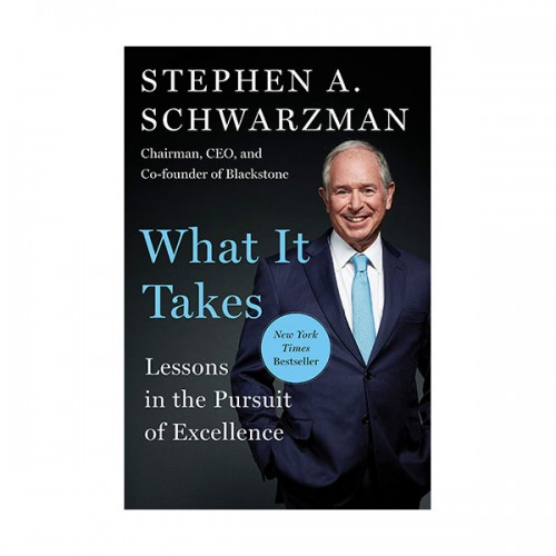 What It Takes : Lessons in the Pursuit of Excellence (Hardcover)