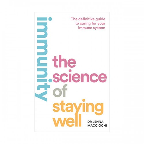 Immunity : The Science of Staying Well (Paperback, 영국판)