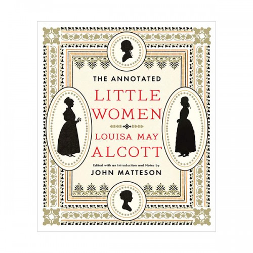 The Annotated Books : The Annotated Little Women (Hardcover)