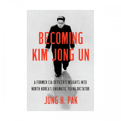 Becoming Kim Jong Un (Paperback, INT)