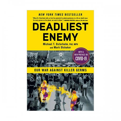 Deadliest Enemy : Our War Against Killer Germs (Paperback)