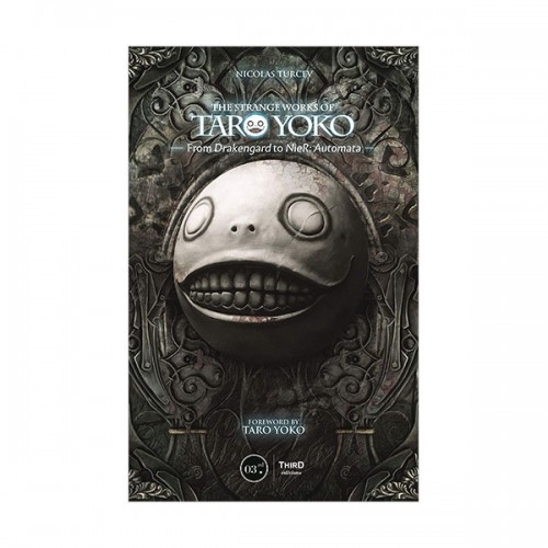 The Strange Works of Taro Yoko : From Drakengard to NieR : Automata (Hardcover)