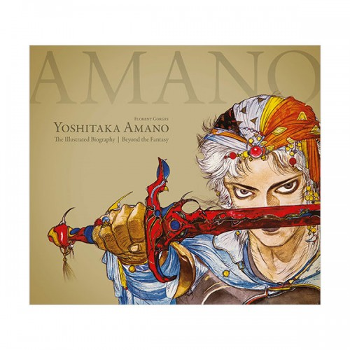 Yoshitaka Amano : The Illustrated Biography-Beyond the Fantasy (Hardcover)