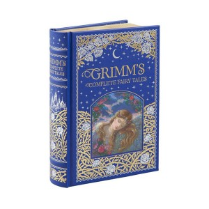 Barnes & Noble Collectible Editions : Grimm's Complete Fairy Tales (Hardcover)