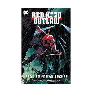 Red Hood : Outlaw Vol. 1 : Requiem for an Archer (Paperback)