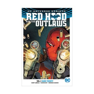 Red Hood and the Outlaws : Rebirth #01 : Dark Trinity (Paperback)