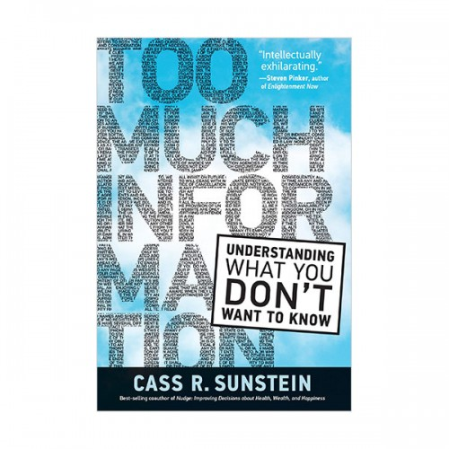 Too Much Information: Understanding What You Dont Want to Know (Hardcover)