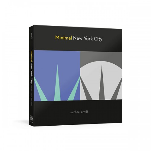 Minimal New York City : Graphic, Gritty, and Witty (Paperback)