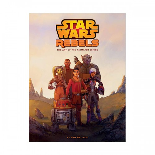 The Art of Star Wars Rebels (Hardcover)