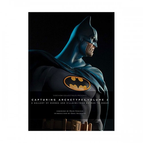 Sideshow Collectibles Presents : Capturing Archetypes, Volume 2 (Hardcover)