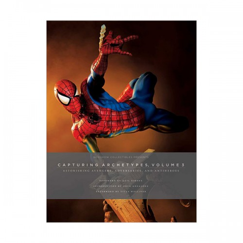 Sideshow Collectibles Presents: Capturing Archetypes, Volume 3 (Hardcover)