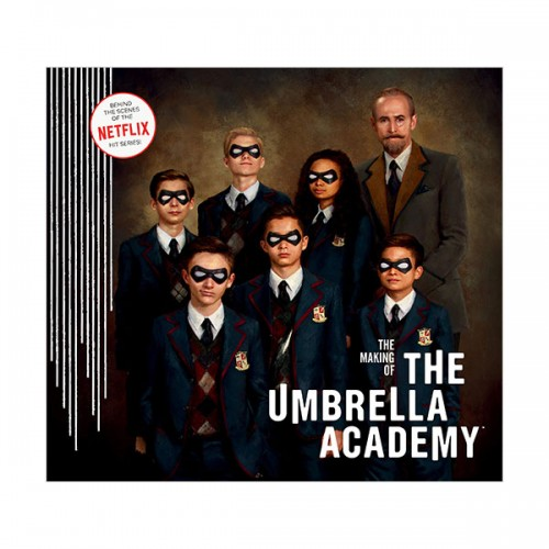 [넷플릭스] The Making of The Umbrella Academy (Hardcover)