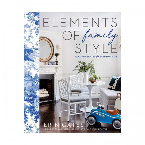 Elements of Family Style : Elegant Spaces for Everyday Life (Hardcover)