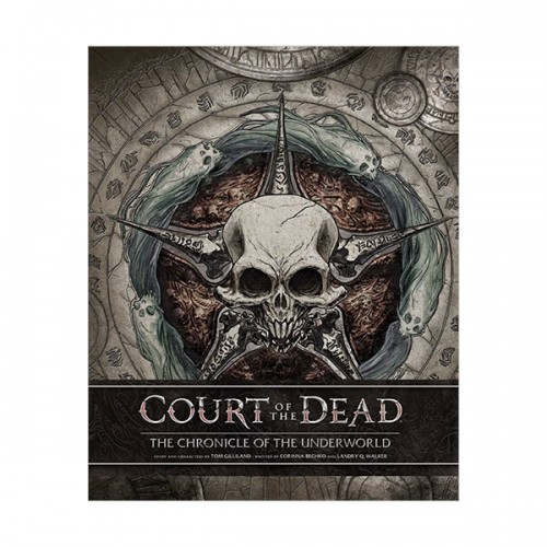 Court of the Dead : The Chronicle of the Underworld (Hardcover)