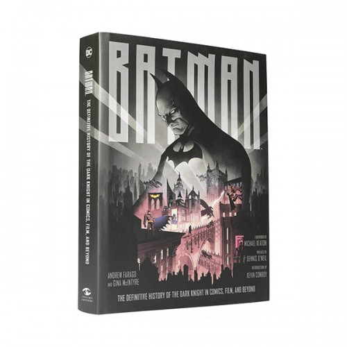 Batman : The Definitive History of the Dark Knight in Comics, Film, and Beyond (Hardcover)