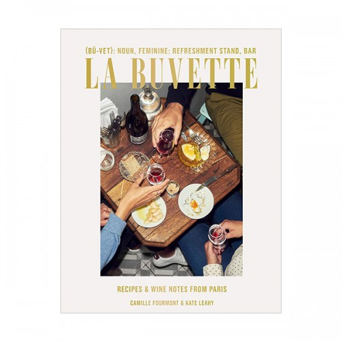 La Buvette : Recipes and Wine Notes from Paris (Hardcover)