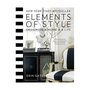 Elements of Style : Designing a Home & a Life (Hardcover)