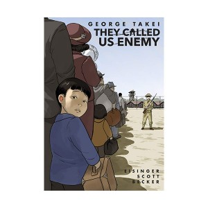They Called Us Enemy (Paperback)