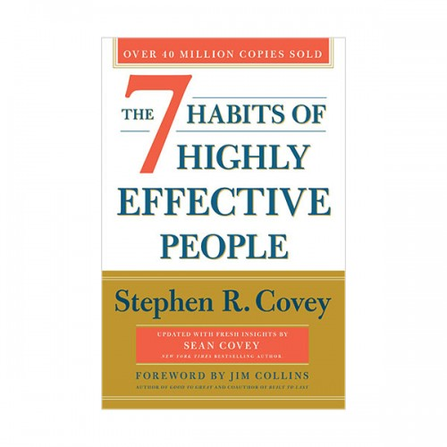 The 7 Habits of Highly Effective People : 30th Anniversary Edition (Paperback)