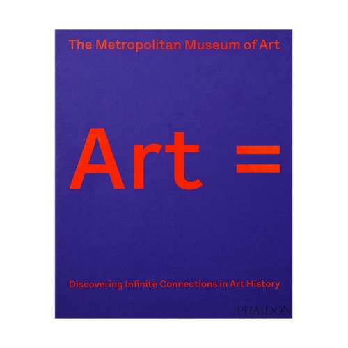Art = : Discovering Infinite Connections in Art History (Hardcover, 영국판)