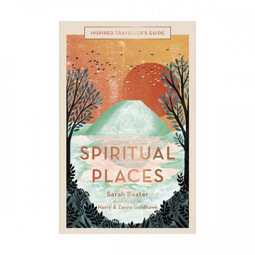 Inspired Traveller's Guide Spiritual Places (Hardcover, 영국판)