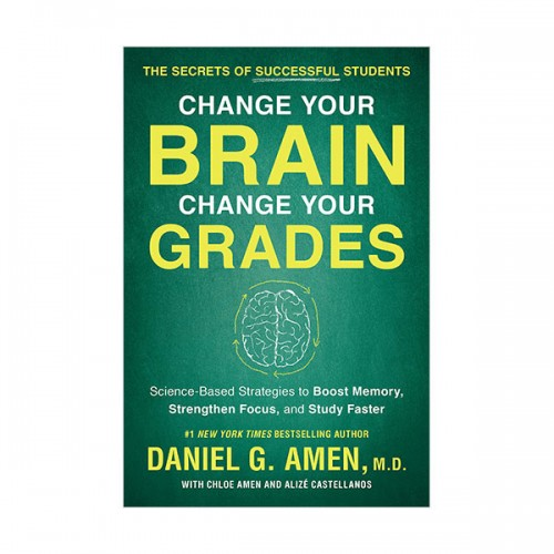 Change Your Brain, Change Your Grades (Paperback)