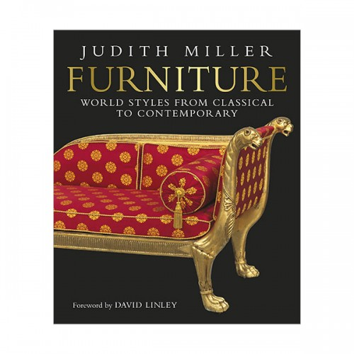 Furniture : World Styles From Classical to Contemporary (Hardcover, 영국판)