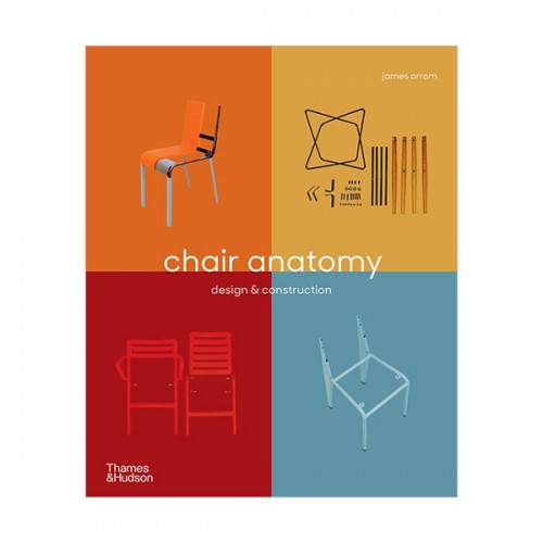 Chair Anatomy : Design and Construction (Paperback, 영국판)