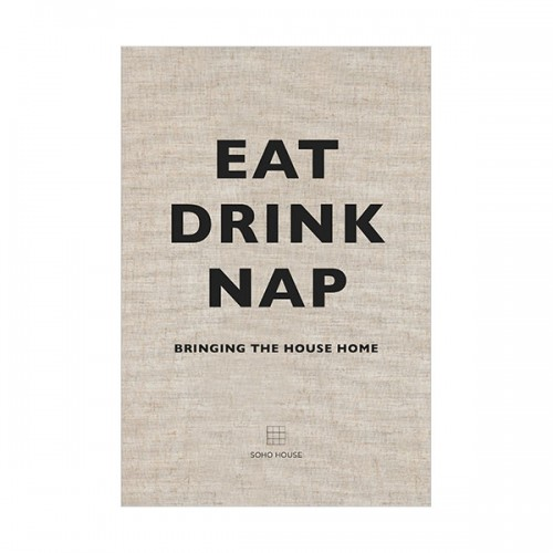 Eat, Drink, Nap: Bringing the House Home (Hardcover, 영국판)
