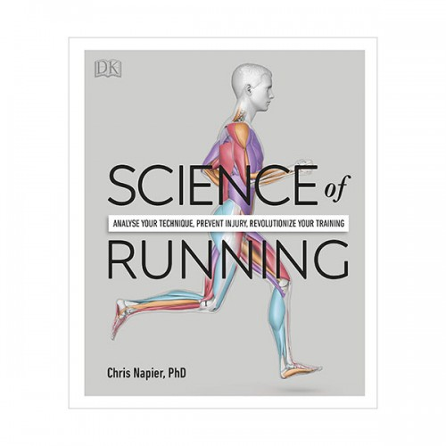 Science of Running : Analyse your Technique, Prevent Injury, Revolutionize your Training (Hardcover, 영국판)