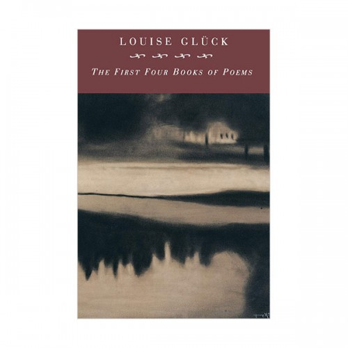 루이스 글릭 : First Four Books Of Poems (Paperback)