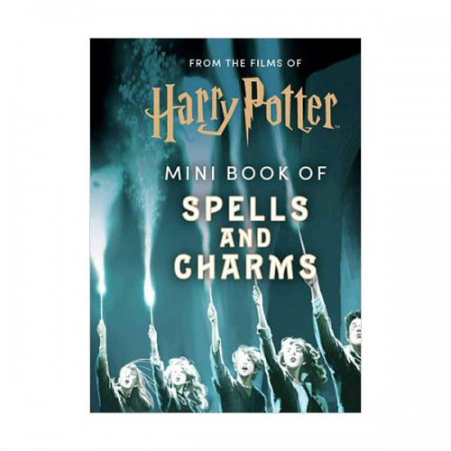 From the Films of Harry Potter : Mini Book of Spells and Charms (Hardcover)