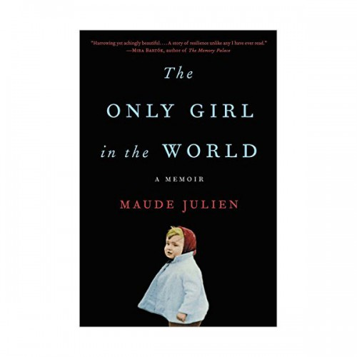 The Only Girl in the World : 완벽한 아이 (Paperback)
