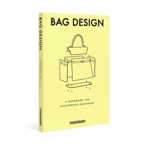 Fashionary Bag Design : A Handbook for Accessories Designers (Hardcover, 영국판)