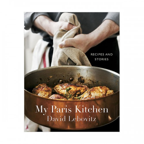 My Paris Kitchen : Recipes and Stories (Hardcover)