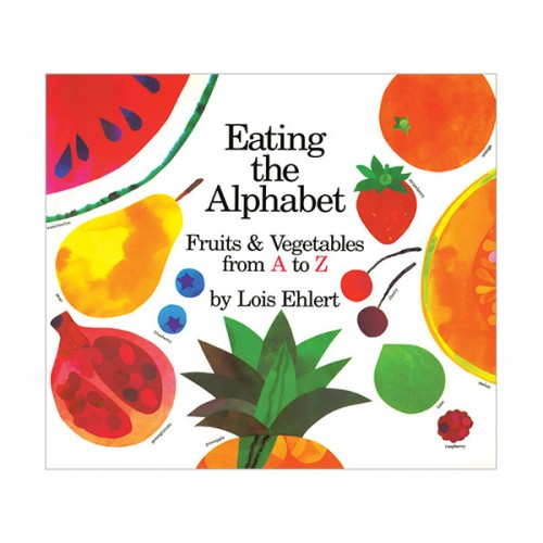 Eating the Alphabet : Fruits & Vegetables from A to Z (Paperback)