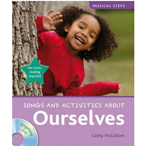 Musical Steps : Song and Activities About : Ourselves (Book & CD)