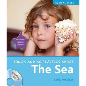 Musical Steps : Song and Activities About : The Sea (Book & CD)