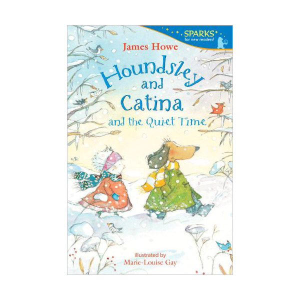 Candlewick Sparks : Houndsley and Catina and the Quiet Time (Paperback)