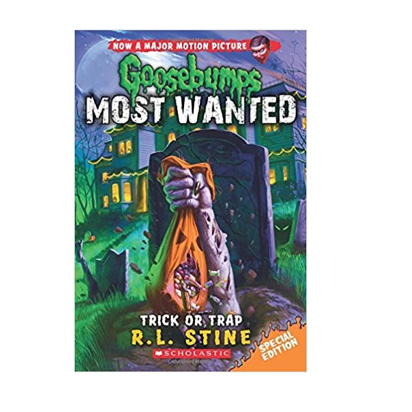 Goosebumps Most Wanted Special Edition #03 : Trick or Trap (Paperback)