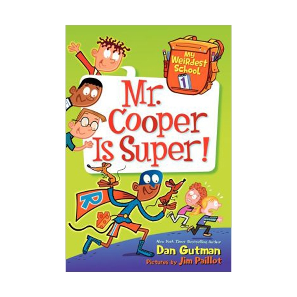 My Weirdest School #01 : Mr. Cooper Is Super! (Paperback)