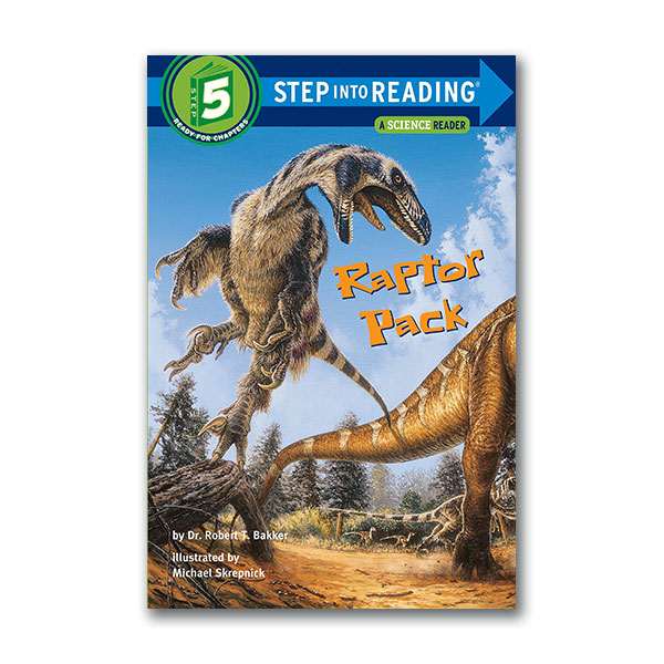 RL 4.7 : Step into Reading 5 : Raptor Pack (Paperback)